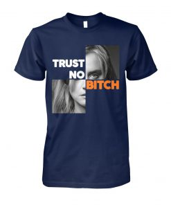 Orange is the new black piper chapman trust no bitch unisex cotton tee