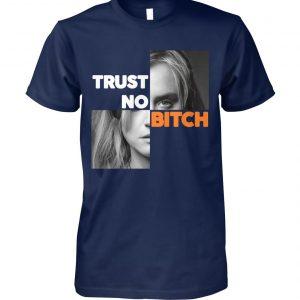 Orange is the new black piper chapman trust no bitch unisex cotton tee