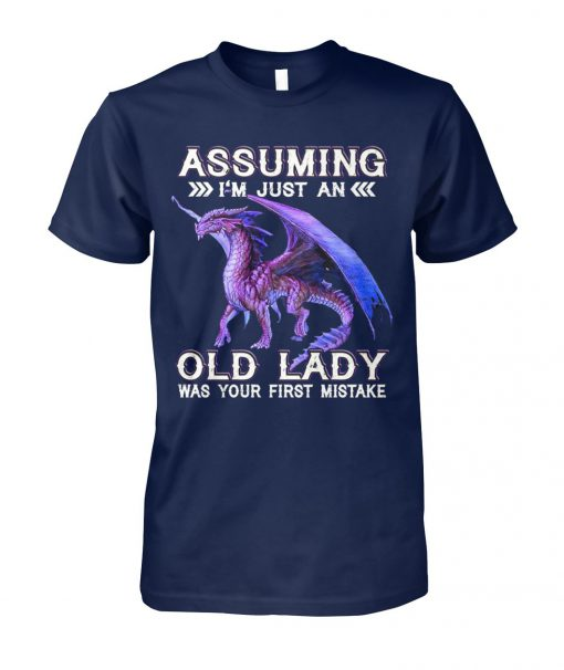 Purple dragon assuming I'm just an old lady was your first mistake unisex cotton tee
