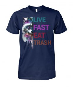 Raccoon live fast eat trash unisex cotton tee