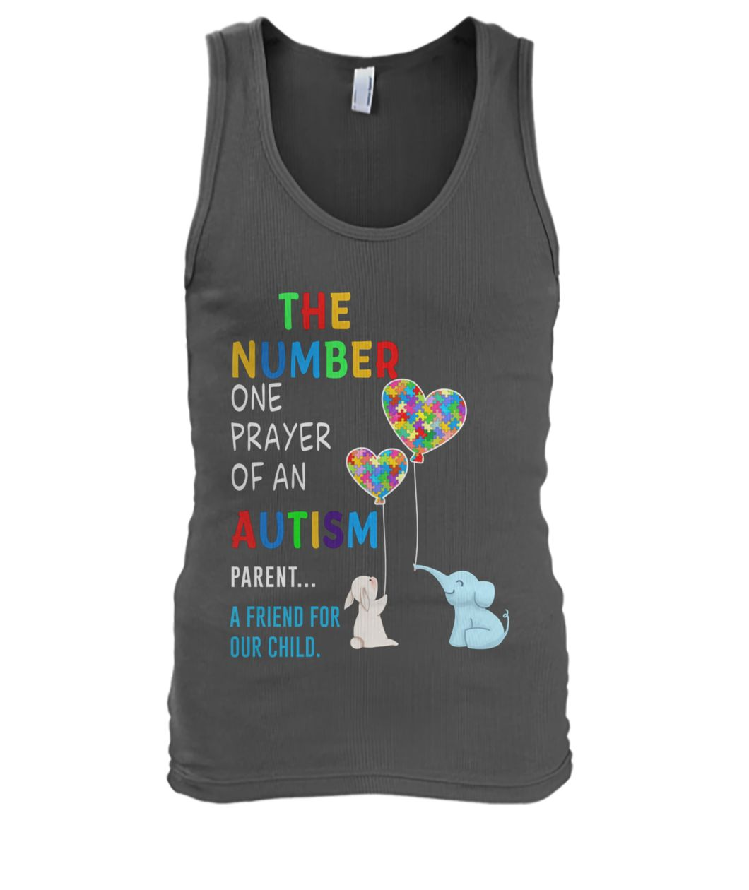 The number one prayer of an autism parent a friend for our child men's tank top