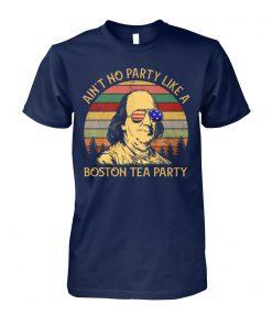 Vintage ben drankin ain't no party like a boston tea party unisex cotton tee