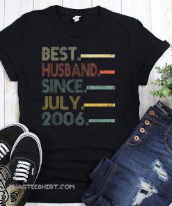 Vintage best husband since july 2006 shirt