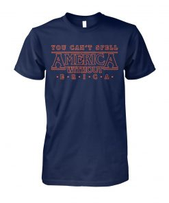 You can't spell america without erica unisex cotton tee