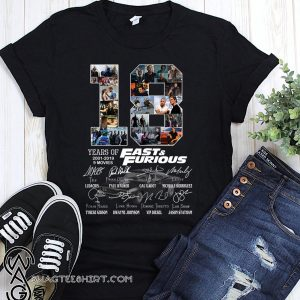 18 years of fast and furious 2001-2019 signatures shirt