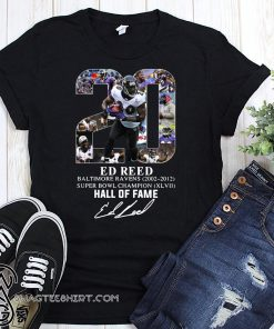 20 ed reed baltimore ravens hall of fame signature shirt