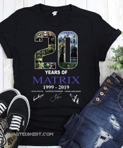 20 years of matrix 1999-2019 signatures shirt