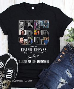55 years of keanu reeves thank you for being breathtaking shirt