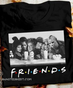Friends sanderson sisters and freddy krueger jason voorhees michael myers shirt
