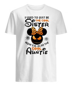 Halloween I use to just be the cool sister now I'm also the cool auntie minnie men's shirt