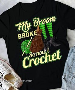 Halloween my broom broke so now I crochet shirt