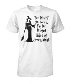Halloween the west oh honey I'm the wicked witch of everything unisex cotton tee