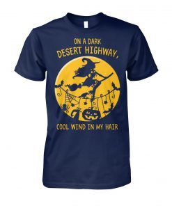 Halloween witch on a dark desert highway cool wind in my hair unisex cotton tee