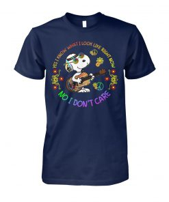 Hippie yes I know what I look like right now no I don't care snoopy unisex cotton tee