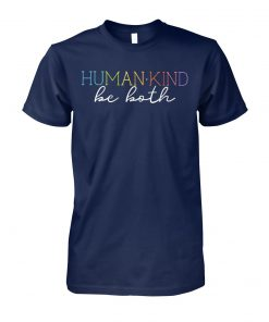 Humankind be both unisex cotton tee