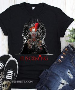IT is coming pennywise game of thrones shirt