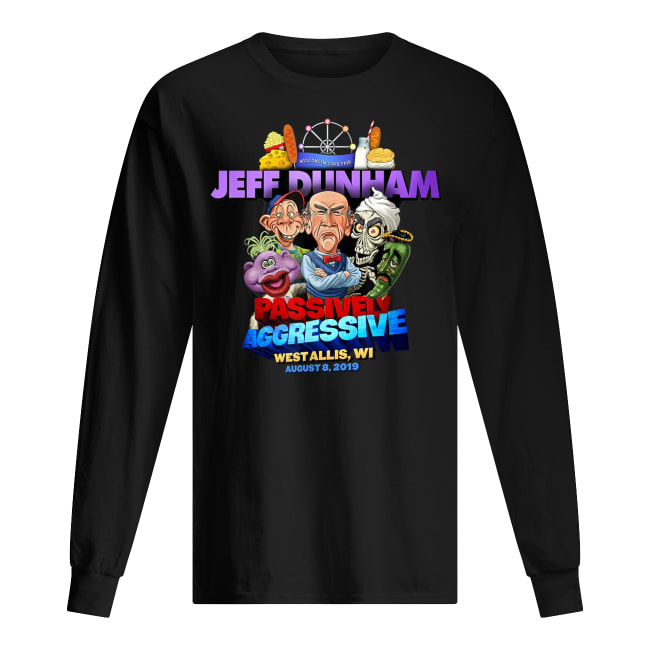 Jeff dunham passively aggressive bridgeport ct march 16 2019 long sleeved