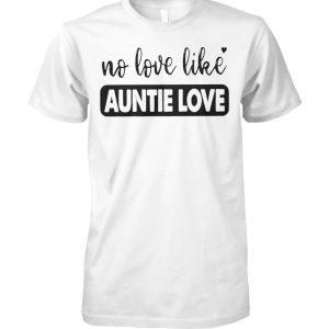 No love like auntie love unisex cotton tee