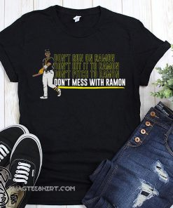 Oakland athletics ramon laureano don't mess with ramon shirt