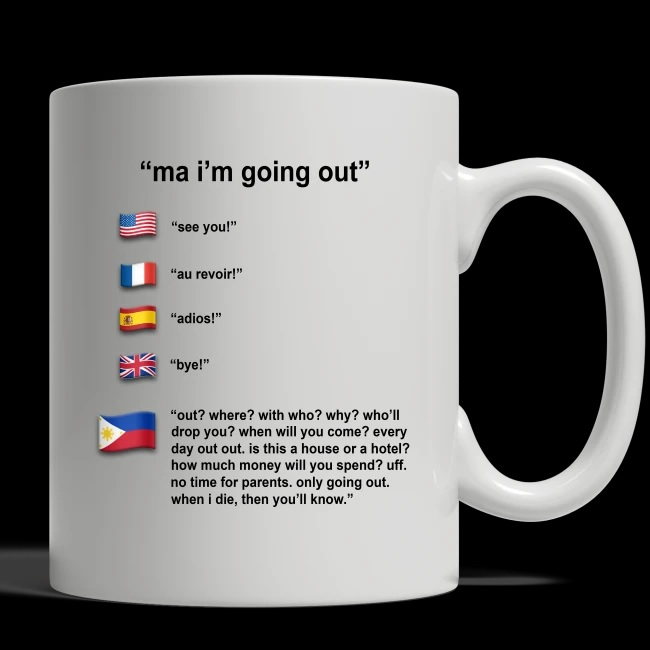Original Ma I'm going out philippines mug