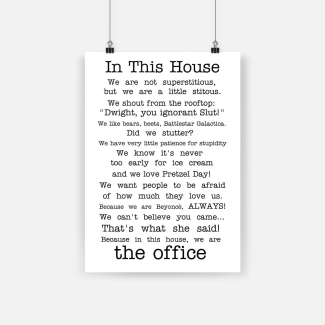 Original The office tv show in this house quotes poster