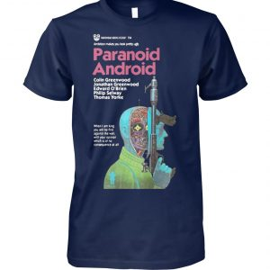 Paranoid android ambition makes you look pretty ugly unisex cotton tee