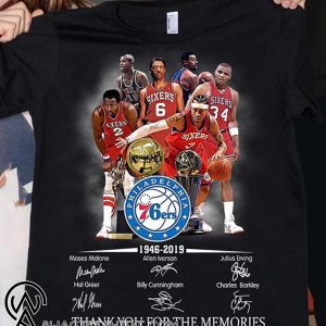 Philadelphia 76ers 1946-2019 signatures thank you for the memories shirt