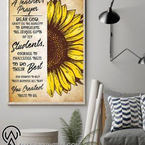 Sunflower a teacher's prayer dear god grant me the serenity poster