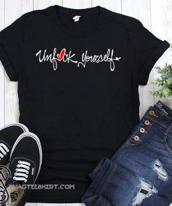 The original unfuck yourself shirt