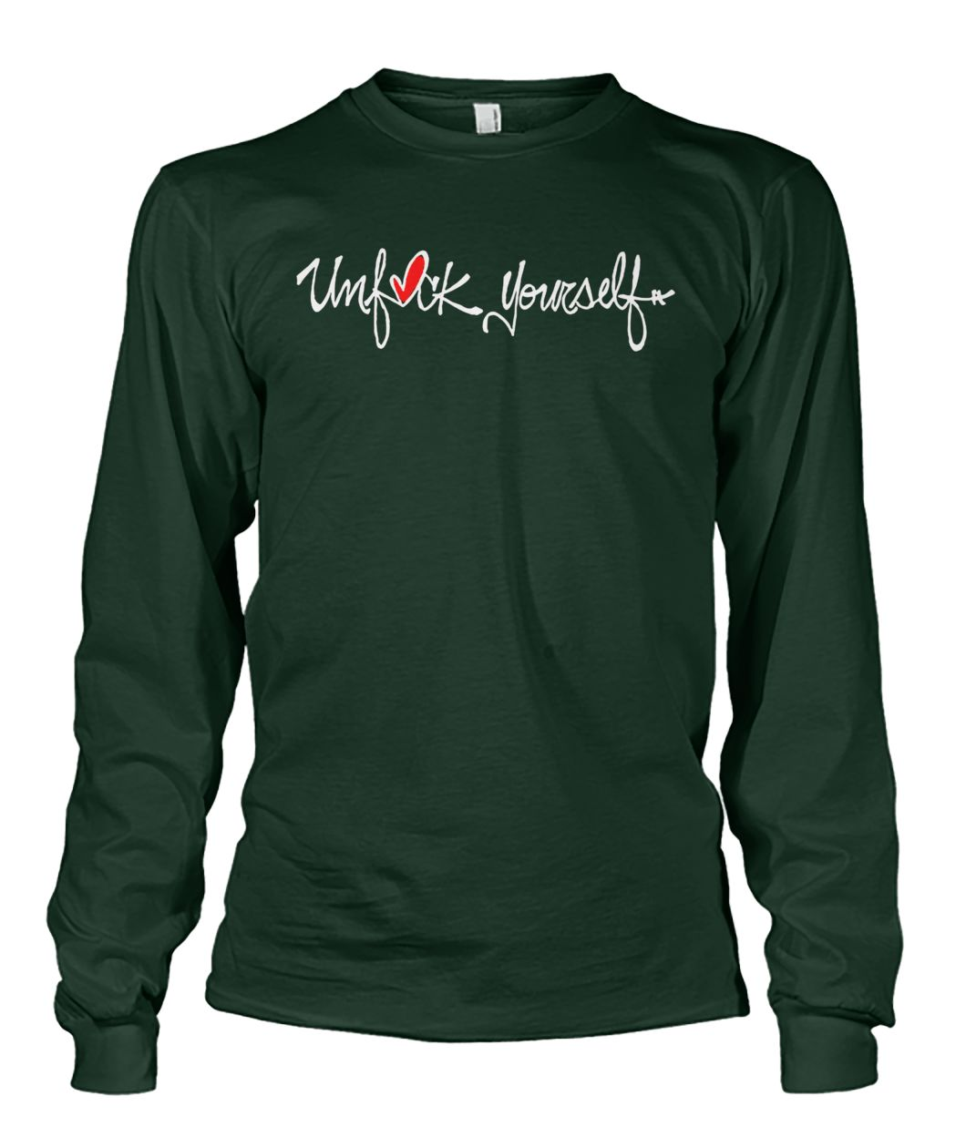 The original unfuck yourself unisex long sleeve