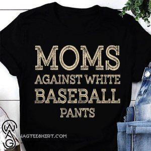 Vintage moms against white baseball pants shirt