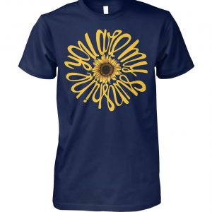 You are my sunshine sunflower unisex cotton tee
