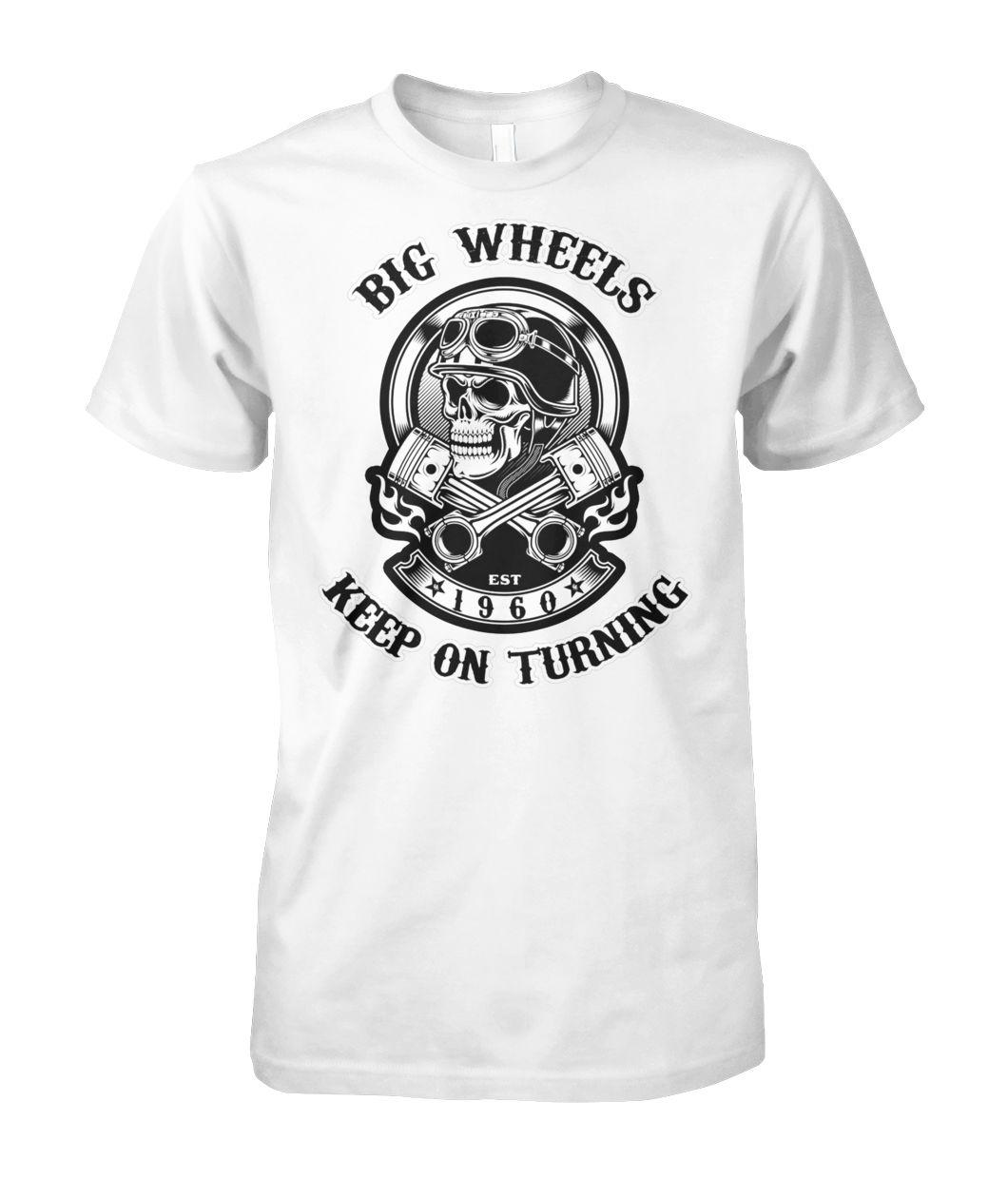1960 big wheels keep on turning biker skull with crossed pistons unisex cotton tee