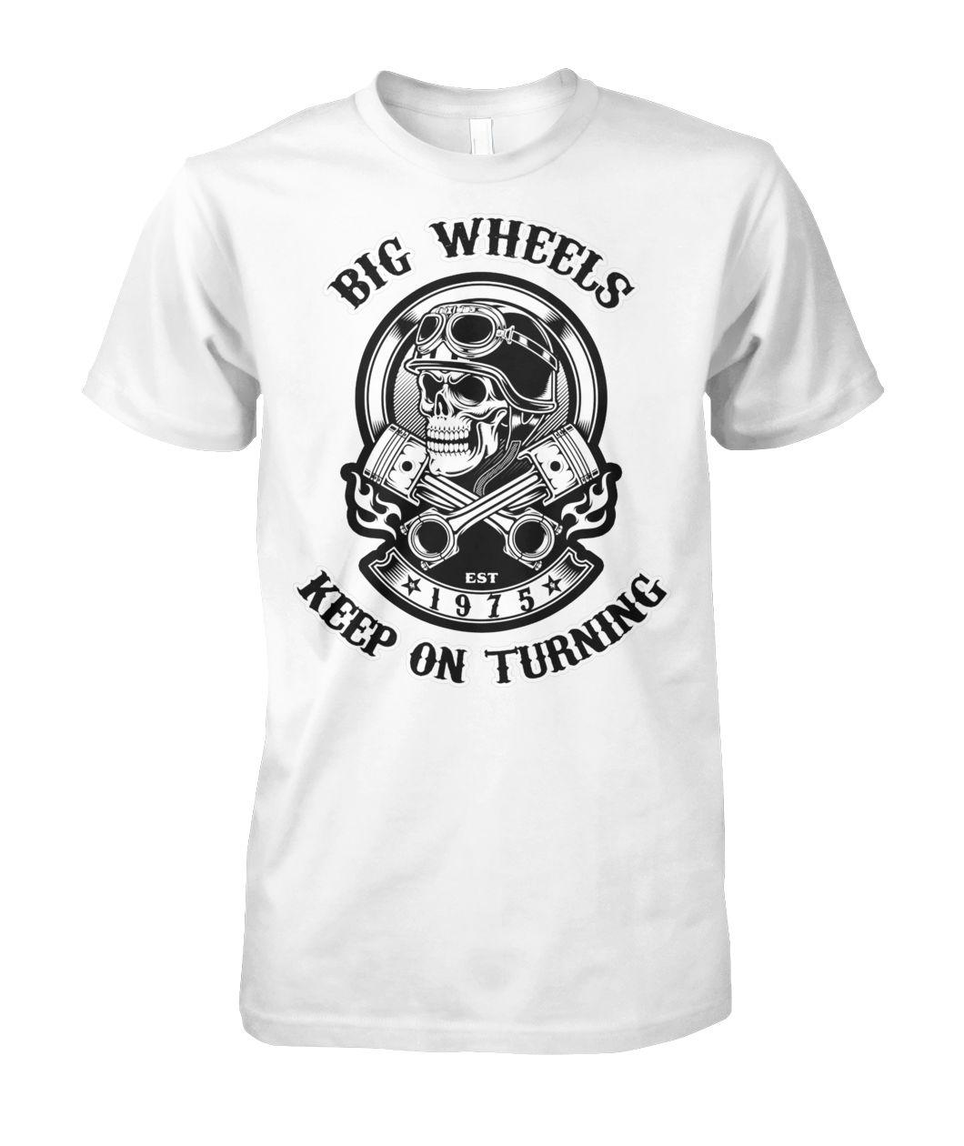 1975 big wheels keep on turning biker skull with crossed pistons unisex cotton tee