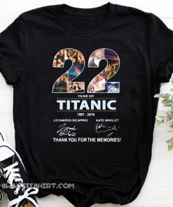 22 years of titanic 1997-2019 signature thank you for the memories shirt