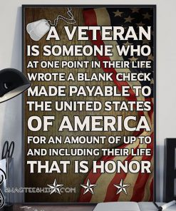 A veteran is someone who at one point in their life wrote a blank check poster