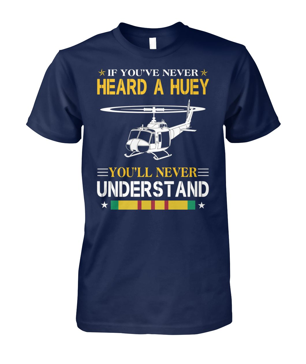 Air force if you've never heard a huey you'll never understand unisex cotton tee