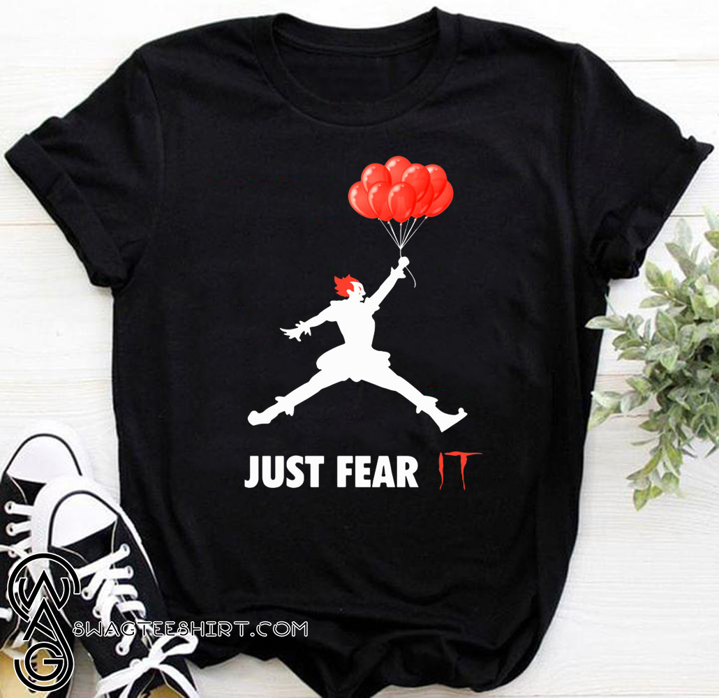 Air jordan pennywise jut fear it shirt