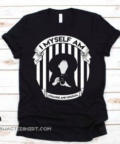Beetlejuice I myself am strange and unusual shirt