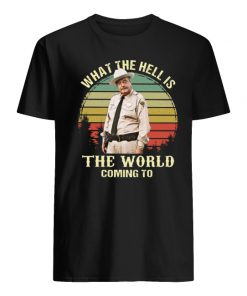 Buford T Justice what the hell is the world coming to vintage men's shirt