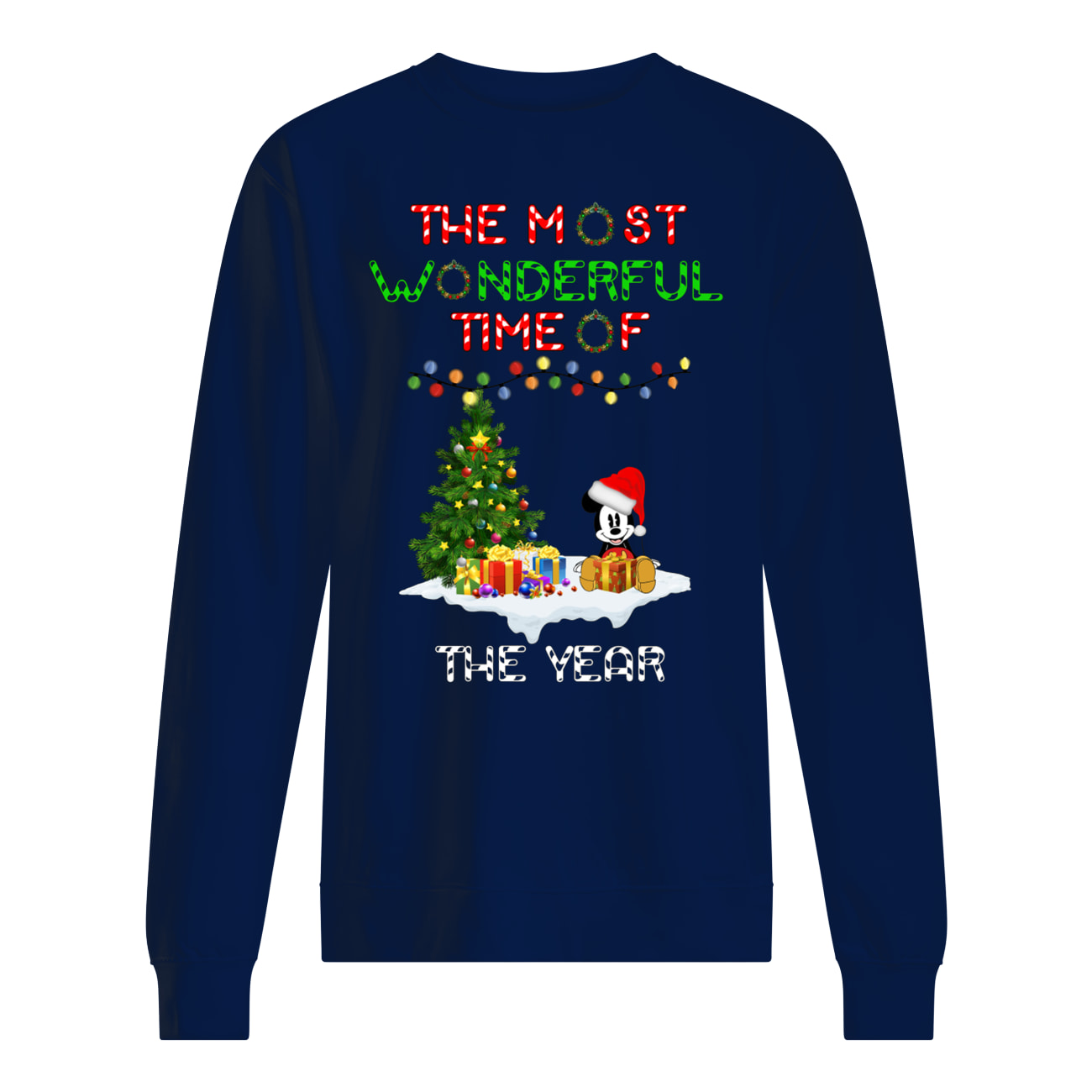 Christmas mickey mouse the most wonderful time of the year sweatshirt