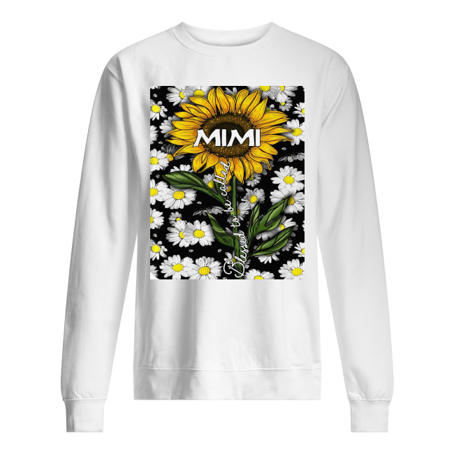 Daisy blessed to be called mimi sweatshirt