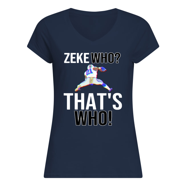 Ezekiel elliott zeke who that's who women's v-neck