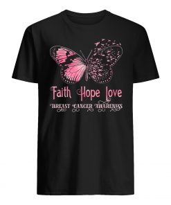 Faith hope love pink butterfly breast cancer awareness mens shirt
