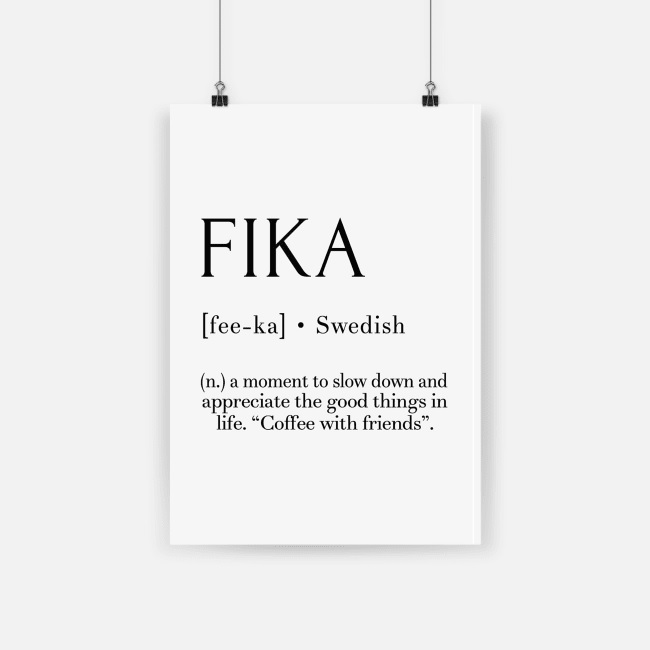 Fika swedish quote poster - a2