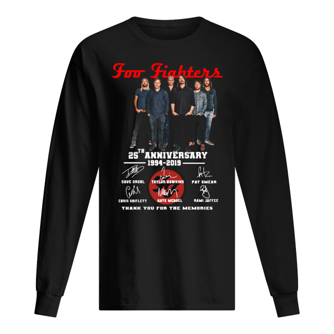 Foo fighters 25th anniversary 1994-2019 signatures thank you for the memories long sleeved