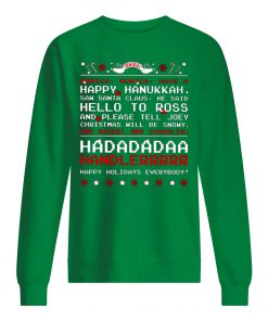 Friends tv show monica monica have a happy hanukkah saw santa claus christmas sweatshirt