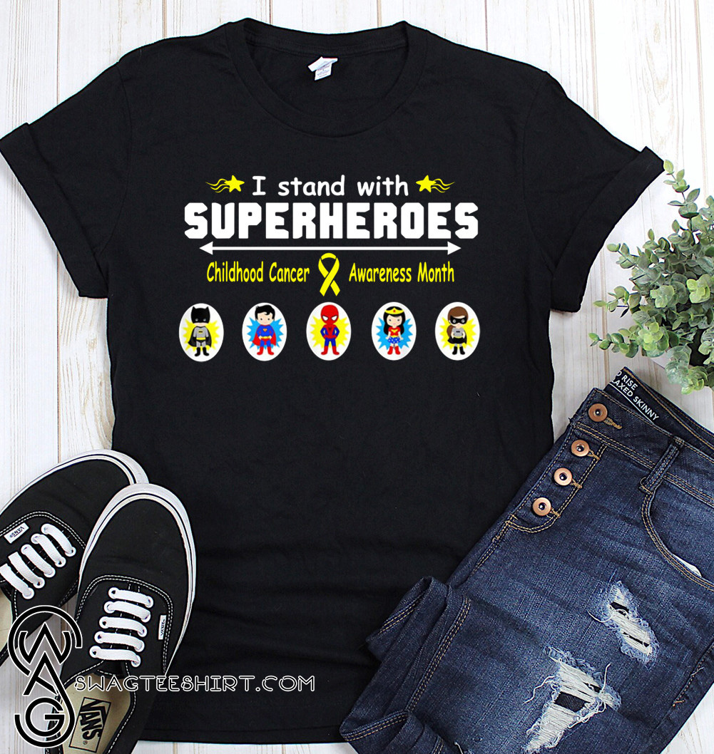 I stand with superheroes childhood cancer awareness month shirt