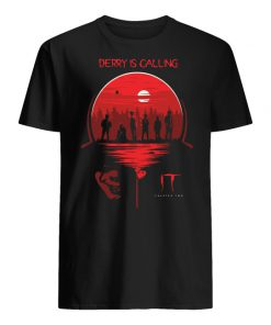 IT chapter two derry is calling men's shirt