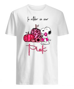 In october we wear pink snoopy pink pumpkin breast cancer awarenes mens shirt